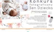 Wystartowała II edycja konkursu fotograficznego SEN DZIECKA